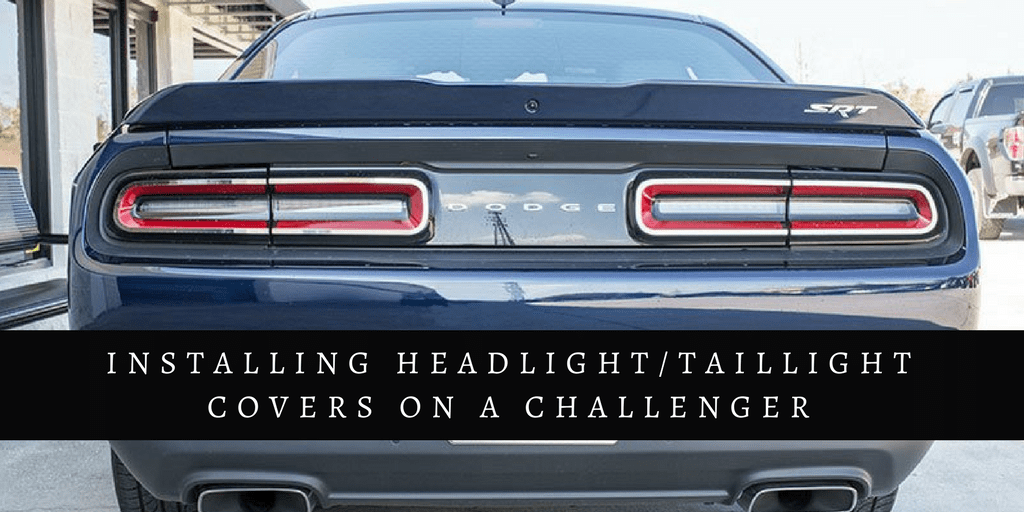 Installing HeadlightTaillight Covers on a Challenger