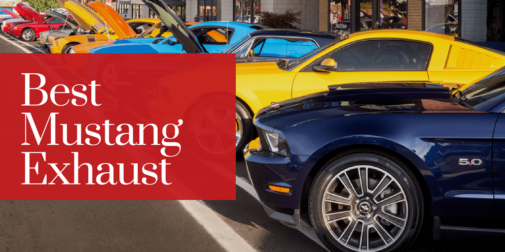 Best Mustang Exhaust